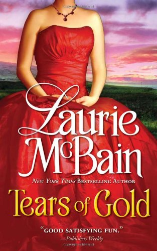 Tears of Gold (Casablanca Classics) (140224245X) by Laurie McBain