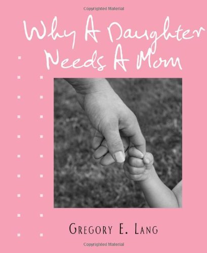9781402242779: Why a Daughter Needs a Mom (Miniature Edition)
