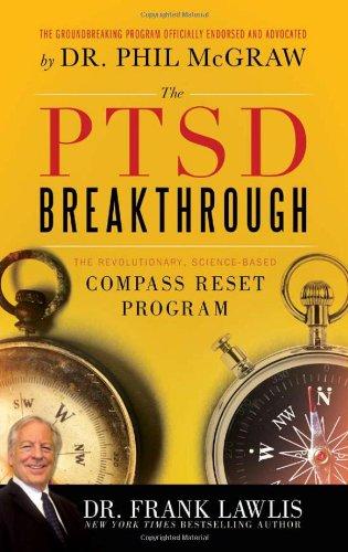 9781402243516: The PTSD Breakthrough: The Revolutionary, Science-Based Compass RESET Program