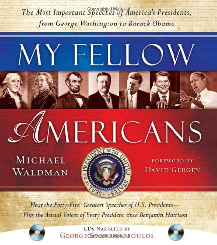 9781402243677: My Fellow Americans with 2 CDs, 2E: The Most Important Speeches of America's Presidents, from George Washington to Barack Obama