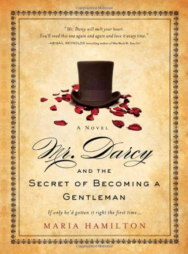9781402244186: Mr. Darcy and the Secret of Becoming a Gentleman