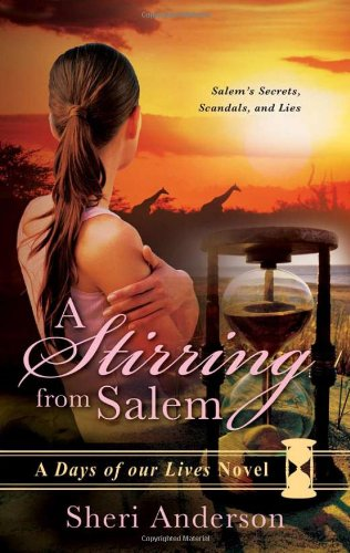 9781402244773: A Stirring from Salem (Days of Our Lives)