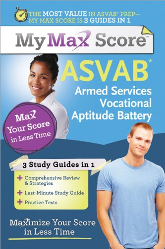 9781402244926: My Max Score ASVAB: Armed Services Vocational Aptitude Battery: Maximize Your Score in Less Time