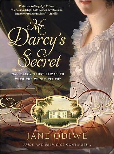 Mr. Darcy's Secret: Odiwe, Jane