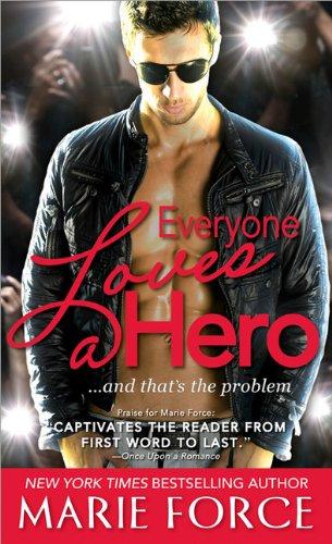 9781402245749: Everyone Loves a Hero