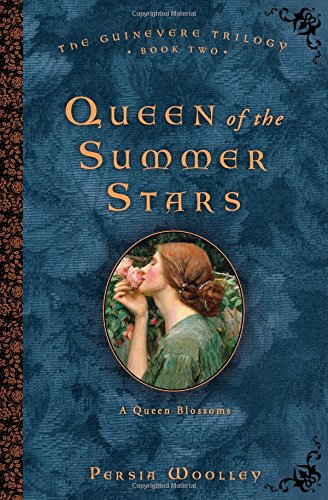 9781402246401: Queen of the Summer Stars: Book Two of the Guinevere Trilogy
