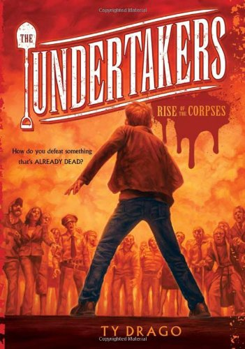 The Undertakers: Rise of the Corpses: Ty Drago