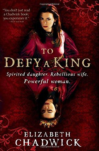 To Defy a King: Chadwick, Elizabeth
