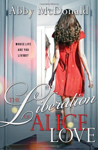 9781402253133: The Liberation of Alice Love