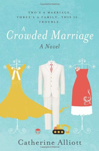 9781402253195: A Crowded Marriage