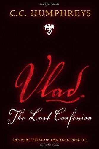 9781402253515: Vlad: The Last Confession