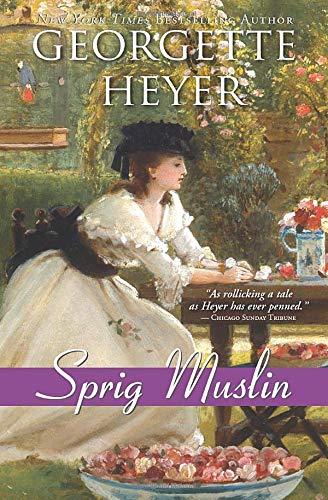 9781402255496: Sprig Muslin (Regency Romances)