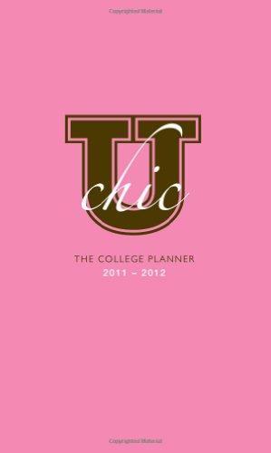 9781402259944: 2012 U Chic: The College Planner 2011-2012