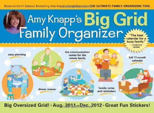 9781402259975: Amy Knapp's 2012 Big Grid Family Organizer: The Essential Organization and Communication Tool for the Entire Family