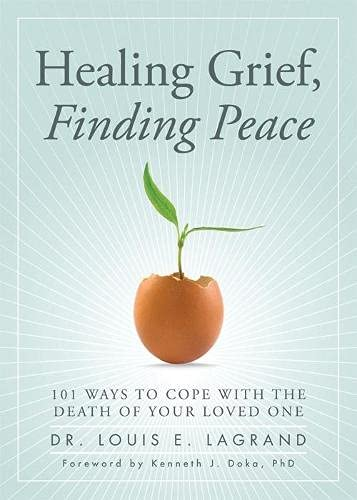 9781402260391: Healing Grief, Finding Peace: 101 Ways to Cope with the Death of Your Loved One