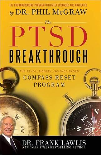 9781402260902: The PTSD Breakthrough: The Revolutionary, Science-Based Compass RESET Program