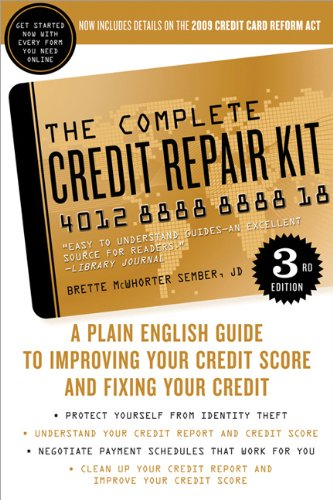 9781402261091: The Complete Credit Repair Kit (Complete . . . Kit)