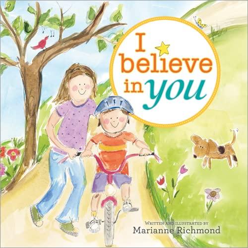 9781402262999: I Believe in You (Marianne Richmond)