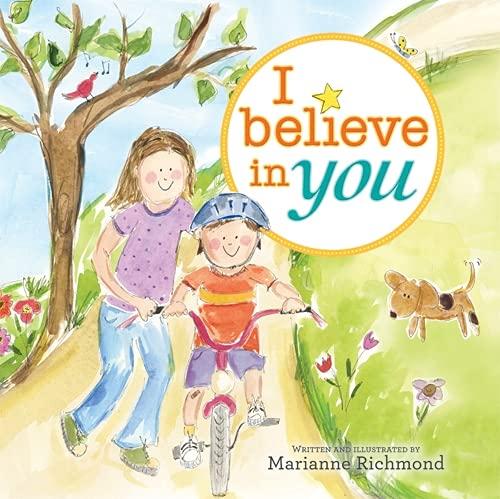 9781402263446: I Believe in You (Marianne Richmond)