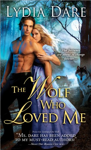 The Wolf Who Loved Me: Lydia Dare