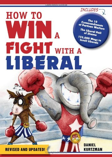 9781402265730: How to Win a Fight With a Liberal