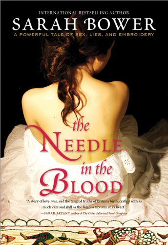 The Needle in the Blood: Bower, Sarah