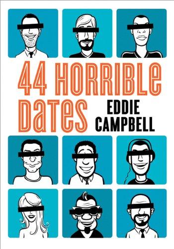 44 Horrible Dates: Eddie Campbell