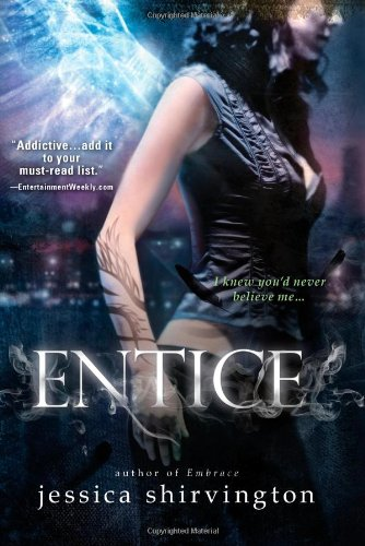 Entice (Embrace): Shirvington, Jessica
