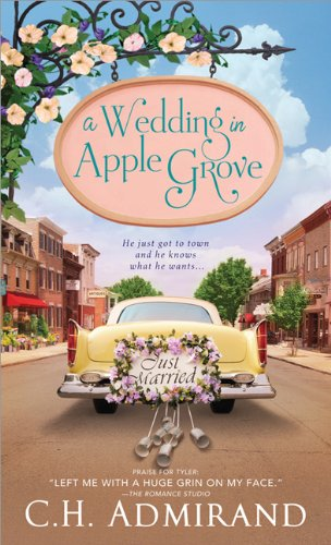 A Wedding in Apple Grove: Admirand, C. H.
