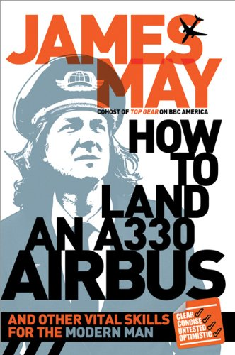 9781402269554: How to Land an A330 Airbus: And Other Vital Skills for the Modern Man