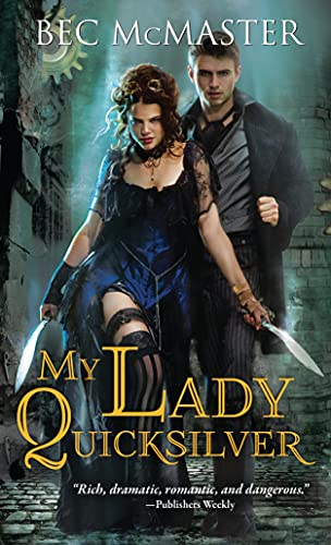 My Lady Quicksilver (London Steampunk): McMaster, Bec