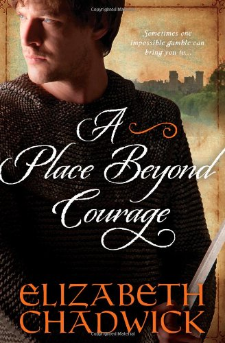 9781402271083: A Place Beyond Courage (William Marshal)