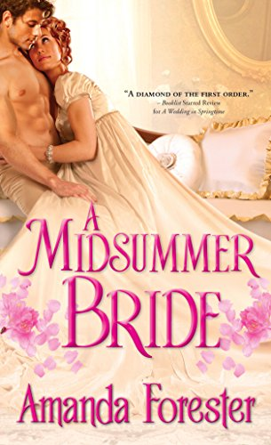 A Midsummer Bride (Marriage Mart): Forester, Amanda