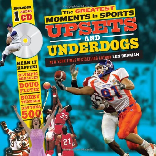 9781402272264: The Greatest Moments in Sports: Upsets and Underdogs