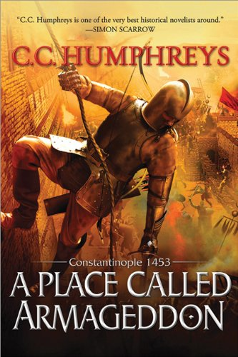 9781402272493: A Place Called Armageddon: Constantinople 1453