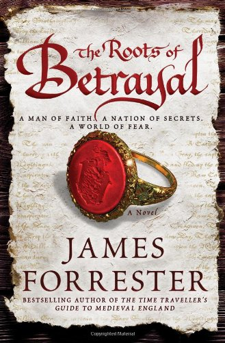 9781402272691: The Roots of Betrayal (Clarenceux Trilogy)