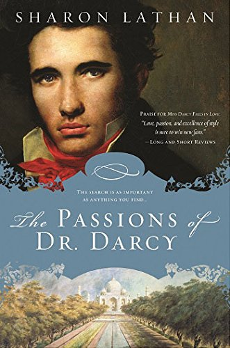 The Passions of Dr. Darcy: Lathan, Sharon