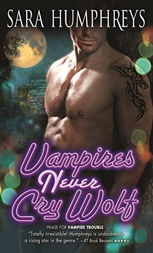Vampires Never Cry Wolf (Paperback): Sara Humphreys