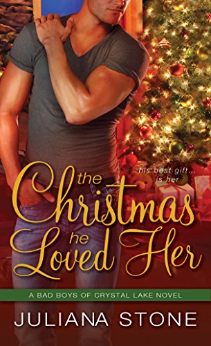 9781402274831: The Christmas He Loved Her (Bad Boys of Crystal Lake)