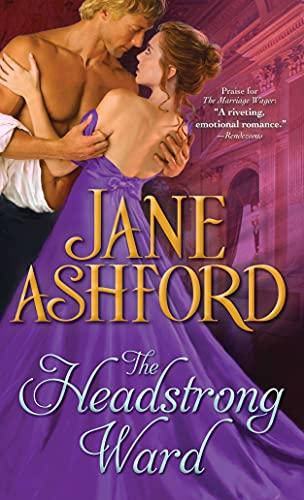 The Headstrong Ward: Ashford, Jane
