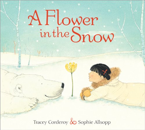 9781402277405: A Flower in the Snow