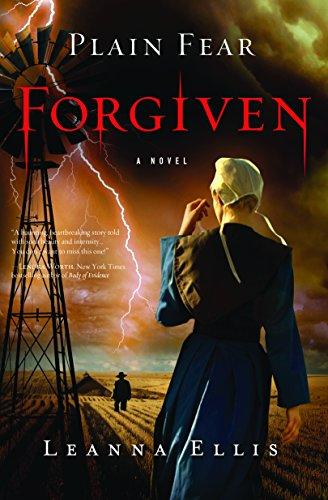 9781402279799: Plain Fear: Forgiven: A Novel