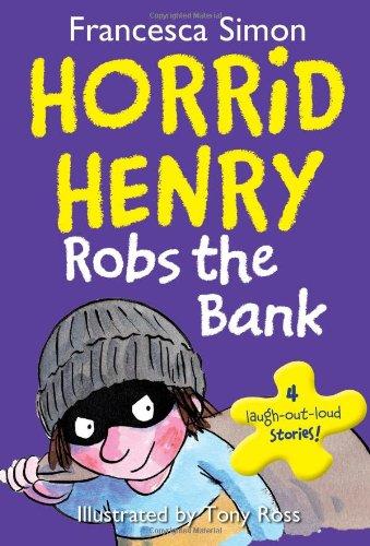 9781402279959: Horrid Henry Robs the Bank