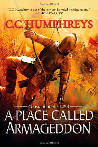 9781402280856: A Place Called Armageddon: Constantinople 1453