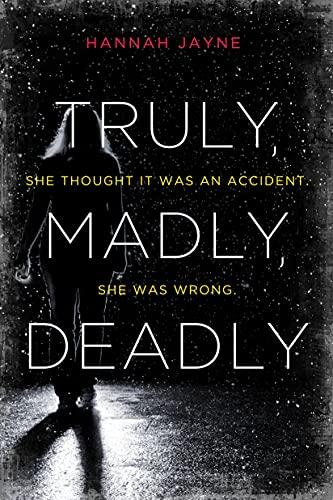 Truly, Madly, Deadly: Hannah Jayne