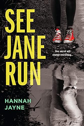 9781402282454: See Jane Run