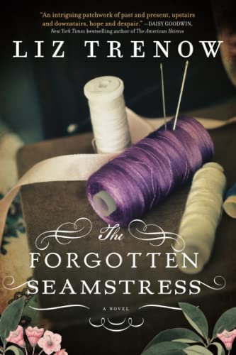 9781402282485: The Forgotten Seamstress