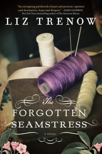 9781402282485: The Forgotten Seamstress
