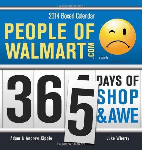 2014 People of Walmart boxed calendar: Adam Kipple