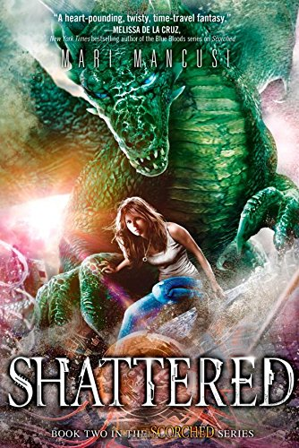 9781402284618: Shattered (Scorched series)
